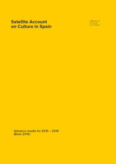 Satellite Account on Culture in Spain: advanced results for 2010-2016 (Base 2010)