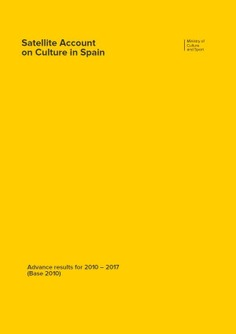 Satellite Account on Culture in Spain: advance results for 2010-2017 (Base 2010)