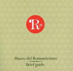 Museo del Romanticismo. Brief guide 2010 (inglés)